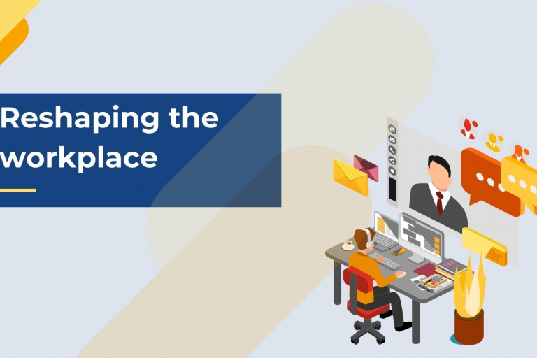 Reshaping the workplace
